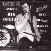 Paul O. And His Big Guitar - Stop! That Bloody Racket No.2 EP